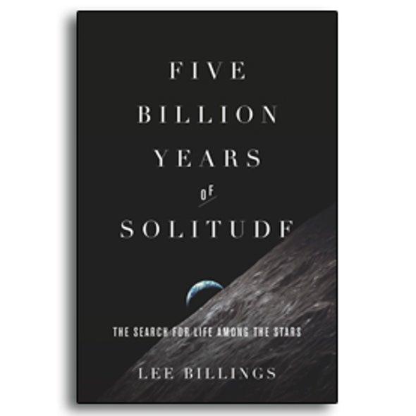<i>Five Billion Years of Solitude</i>: Looking for Longevity [Excerpt]