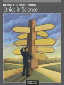 Doing the Right Thing: Ethics in Science