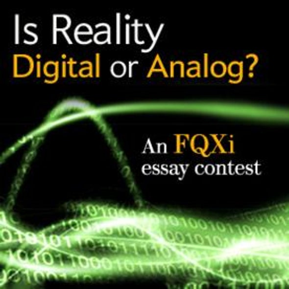 Is Reality Digital or Analog? Read the Essays and Cast your Vote