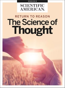 Return to Reason: The Science of Thought