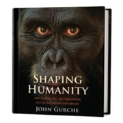Book Review: <em>Shaping Humanity</em>