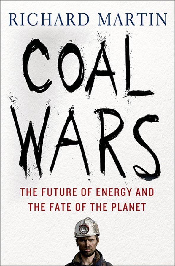 China Rising—a Burgeoning Industrial Superpower Built on Coal [Excerpt]