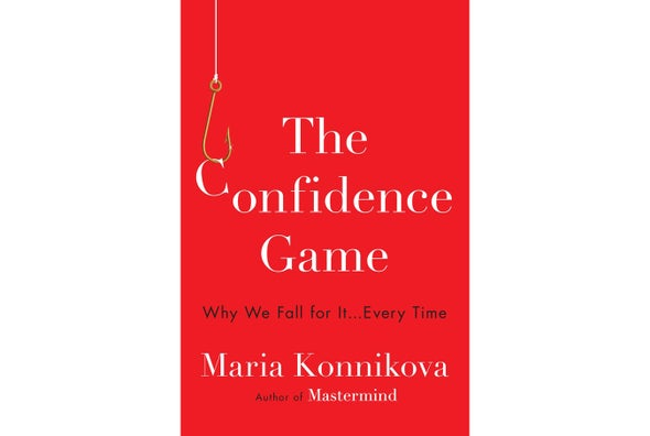 In the Con We Trust: A Q&A with Confidence Game Author Maria