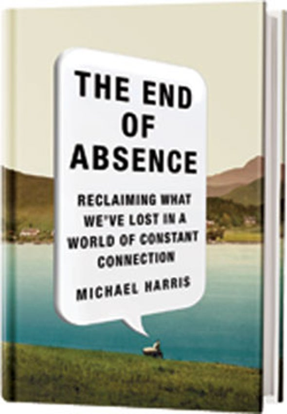 Book Review: <em>The End of Absence</em>