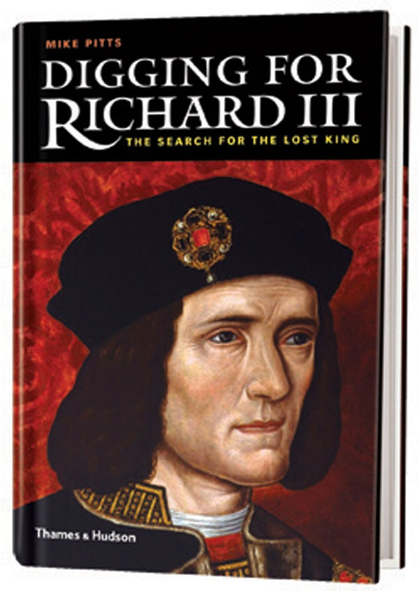 Book Review: Digging for Richard III