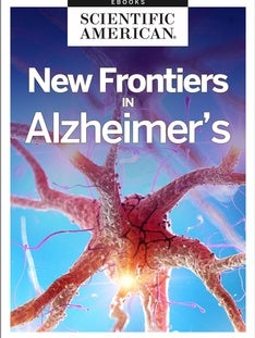New Frontiers in Alzheimer's