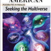 Possibilities in Parallel: Seeking the Multiverse