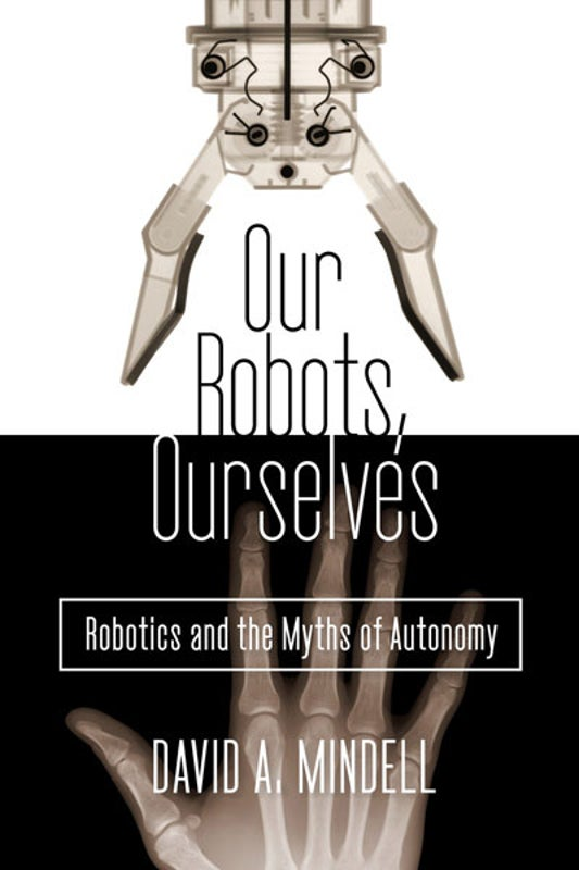 Robots and Humans Are Partners, Not Adversaries [Excerpt]
