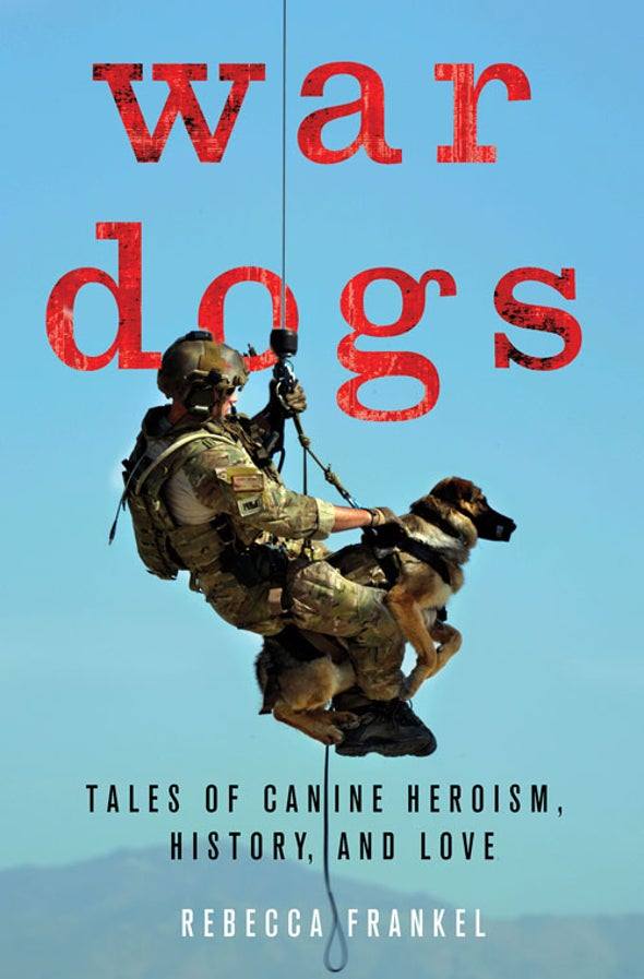 War Dogs: Canines of Many Talents