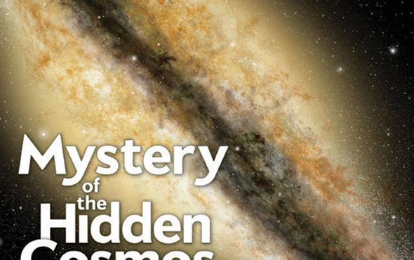 Readers Respond to Mystery of the Hidden Cosmos